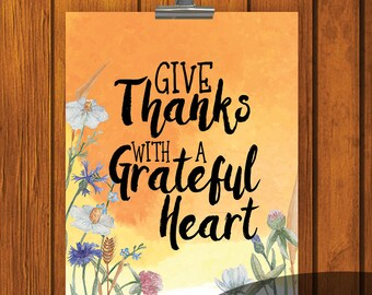 Give Thanks With A Grateful Heart / 8x10 print / Watercolor Print / orange / yellow / Thanksgiving / Fall / Digital Download / wildflowers
