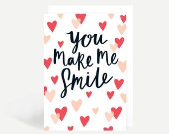 You Make Me Smile Greetings Card