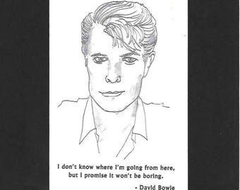 """David Bowie - """"I don't know where I'm going from here, but I promise it won't be boring."""""""