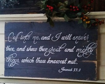 Gift, Call unto Me... Wood signs, scripture signs, handpainted signs,
