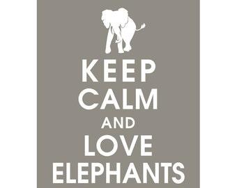 Keep Calm and LOVE ELEPHANTS (B) - Art Print (Featured in Gravel) Keep Calm Art Prints and Posters