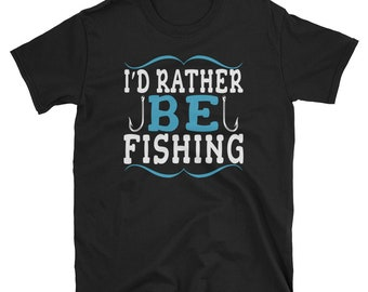 I'd Rather Be Fishing Graphic T-Shirt