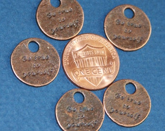 10 pcs of Antiqued copper 'Be True To Yourself' coin disc 15mm