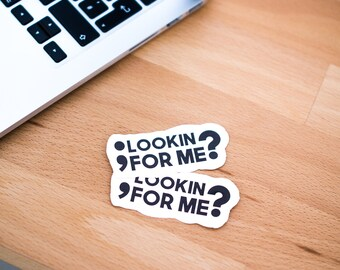 Looking for me Semicolon Sticker
