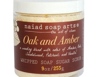 NEW- Oak and Amber Whipped Soap Sugar Scrub - Vegan and Cruelty free