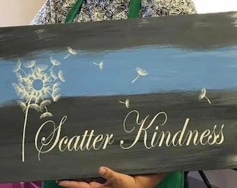 Scatter kindness wood sign