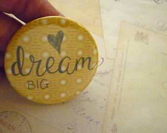Pocket Mirror - Dream Big - Yellow Polka dots - Hand Lettering, Quote.