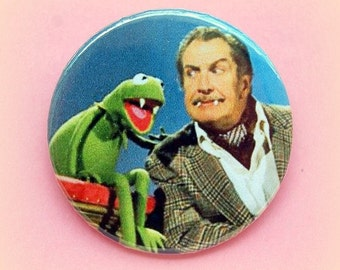 Kermit and Vincent Price - button badge or magnet 1.5 Inch