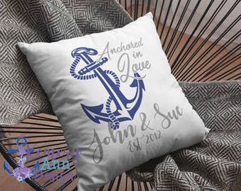 Anchored In Love Pillow, Anniversary Pillow, Wedding Gift, Nautical Anniversary Pillow, Nautical Love Pillow, Nautical Wedding Gift