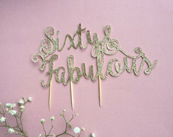 Fabulous - Age/Anniversary / birthday cake topper/ bouquet topper - Sweet William style
