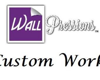 WallPressions Custom Work
