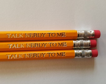 School Pencils Back to School Party Favor Talk Nerdy to Me Engraved Pencils Custom Pencils Personalized Pencils OOAK