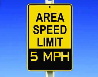 5 MPH Speed Limit Aluminum Sign