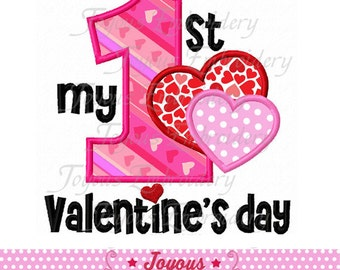 Instant Download My 1st/First Valentine's day Applique Embroidery Design NO:1921