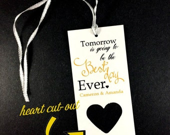 20 Heart Tomorrow is going to be the best day ever,Wedding Rehearsal Dinner Hang Tag,Wedding Favor,Rehearsal Dinner Favors,Wedding Party Fav