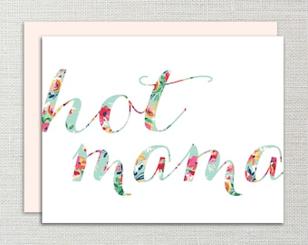 New Mom, Baby Shower, Hot Mama Card