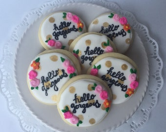 Hello Gorgeous  Sugar Cookies / BOHO party favor/ decorated cookie/ bohemian chic/ rustic cookies/ birthday cookies / birthday gift