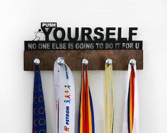 Push yourself Medal Holder,Sport Medal Holder,Medal Display,Sport Gift,Custom Medal Holder,Sport Gift, Sport Medal Hanger