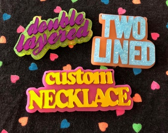 TWO LINED Double Layer Custom Laser Cut Acrylic Necklace