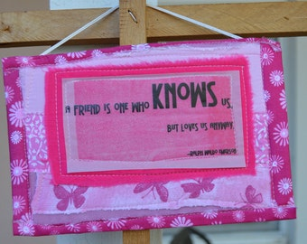 Pink Doorknob Hanging Art Quilt - A Friend Is One Who Knows