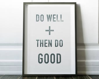 Do Well and Then Do Good - Woodblock Style Print on Canvas - Natural