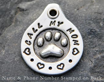 Call My Mom Dog Tag for Dog ID Tag Custom Dog Tag Handstamped Dog Tags Dog Name Tag Pet Tags Pet ID Tags
