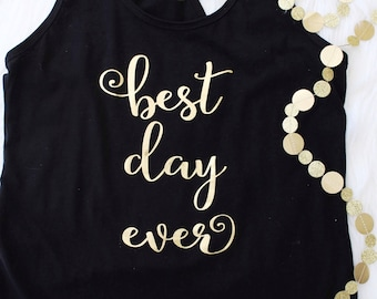 Best Day Ever Shirt or Tank