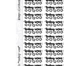 """Today Was"""" stickers on a sheet for Personal Planners"""