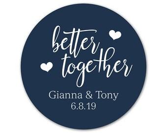 Custom Wedding Stickers - Personalized Favor Labels - Custom Favor Stickers - Custom Labels - Better Together -  Modern Wedding Stickers