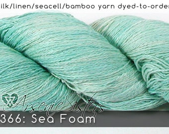 DtO 366: Sea Foam (an Arsenic Sister) on Silk/Linen/Seacell/Bamboo Yarn Custom Dyed-to-Order