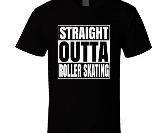 Straight Outta Roller Skating T-shirt