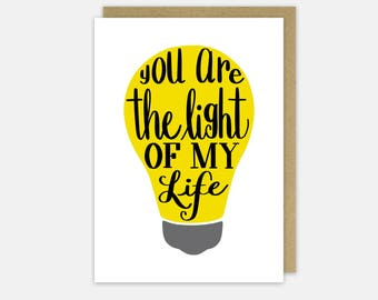 You are the Light of My Life | Valentines Card