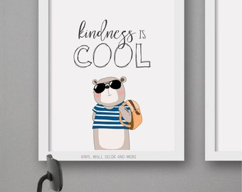 Kindness is Cool- Kids Prints, Gratitude, Be yourself, Positive Thoughts