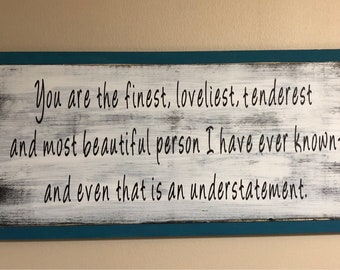 And even that is an understatement  - F. Scott Fitzgerald Wood Sign