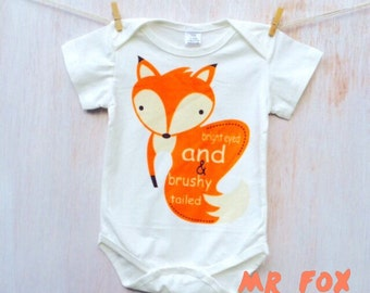 Lovely fox bodysuit.  Bright eyed and brushy tailed...
