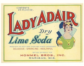 Unused 1930's Lady Adair Dry Lime Soda Bottle Label Hommel Bros. Madison, Wisconsin
