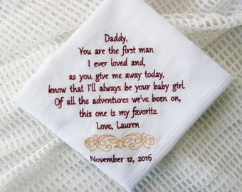 First Man I Ever Loved- Gift To Dad From Bride- Embroidered Wedding Handkerchief