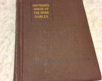 House of the Seven Gables Nathaniel Hawthorne 1916 pocket classic.
