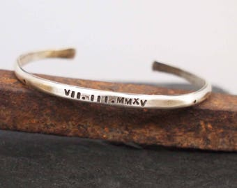Unisex Silver Cuff, Hammered Cuff, Rustic Silver Bracelet, His and Hers Cuff, Silver Anniversary Gift, Roman Numeral Date Bracelet