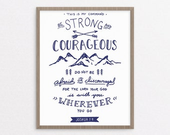 Be Strong and Courageous - Joshua 1:9 (Navy) - Christian art print - Bible verse printable - Inspirational quote poster - Instant download