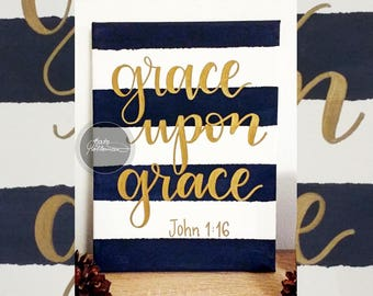 GRACE UPON GRACE - Original Hand Painted Navy Blue Striped Canvas with Gold Lettered Bible Verse, by Kate Holloman