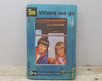 Where We Go, 1964, Ladybird Key Words Reading Scheme, 5a vintage kids book