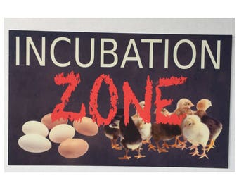 Incubation Zone Baby Chickens Sign - Hen House Coop Rooster Farm Rustic Wall Room Door Chicken