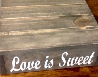 "Rustic Cake Stand, Wedding Cake Stand, ""love is sweet"" vinyl message, Reclaimed wood, Rustic wedding"