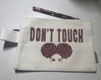 Don't Touch - Pen/Pencil Case