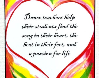 DANCE TEACHERS Inspirational Quote Motivational Print Appreciation Thank You Gift Girls Dancers Gratitude Heartful Art by Raphaella Vaisseau