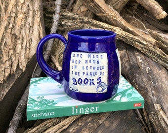 Cobalt Blue Mug-She Made Her Home in Between the Pages of Books- Linger-Maggie Stiefvater-Pottery Handmade by Daisy Friesen