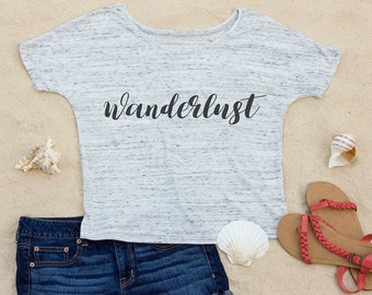 Wanderlust, Slouchy Scoop Neck Women's T-Shirt, Ocean, Vacation, Travel, Beach, Gift for Women, Gift for Her, Graphic Tees for Women