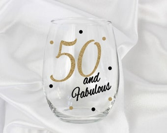 Milestone birthday gift 50th birthday, 50 and Fabulous wine glass, 50th birthday gift for women, 50th birthday gift for her