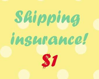 Shipping Insurance Add-on!